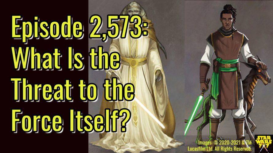 2573-star-wars-high-republic-threat-to-force-leveler-yt