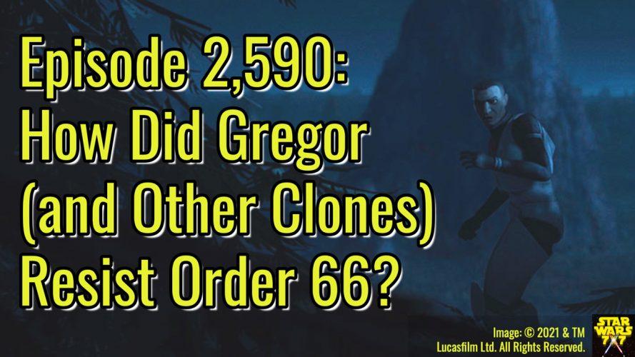 2590-star-wars-bad-batch-gregor-clones-order-66-yt