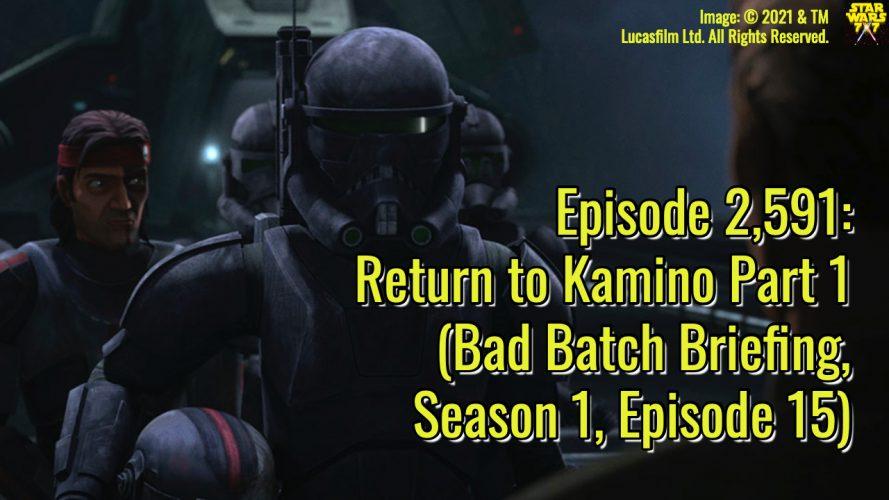 2591-star-wars-bad-batch-briefing-return-kamino-yt