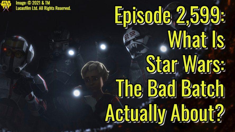 2599-star-wars-bad-batch-season-1-about-yt