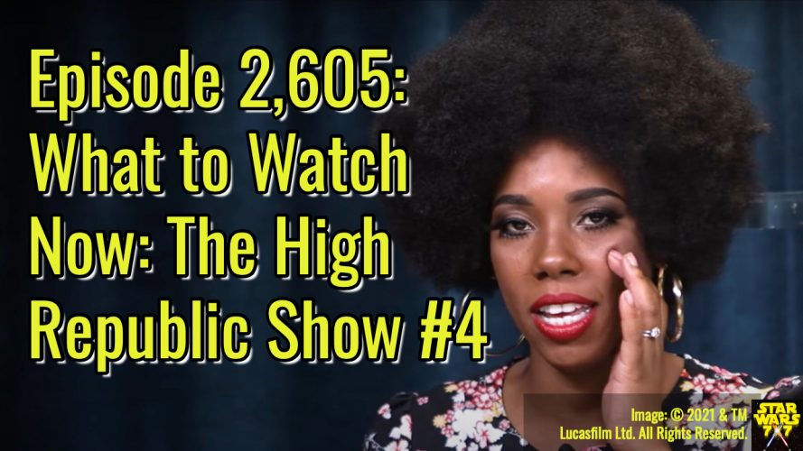 2605-star-wars-high-republic-show-4-yt