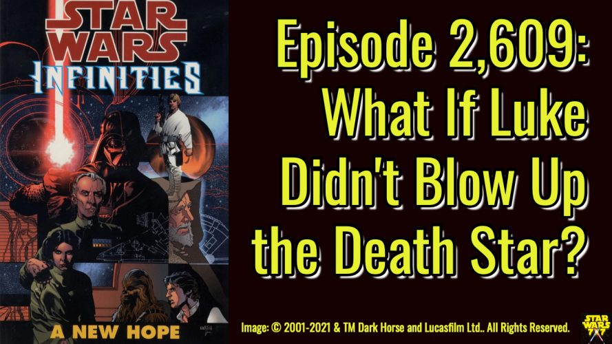 2609-star-wars-what-if-infinities-a-new-hope-yt