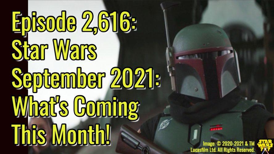 2616-star-wars-september-2021-preview-yt