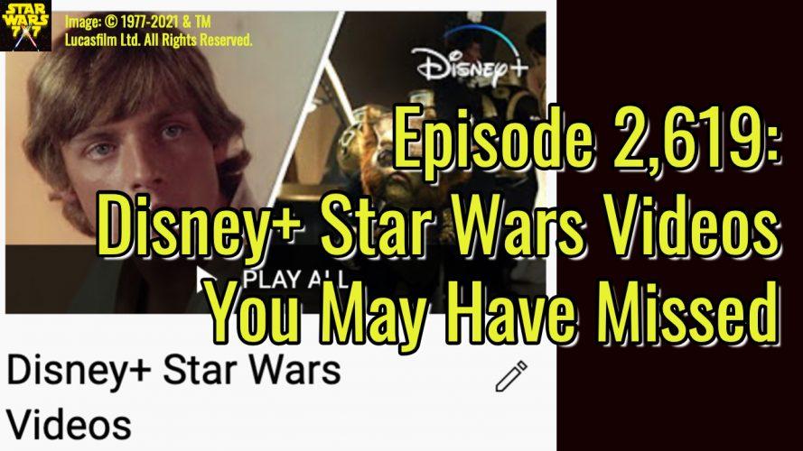 2619-star-wars-disney-plus-youtube-videos-yt