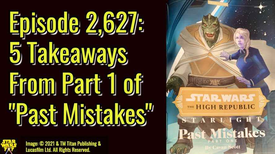 2627-star-wars-past-mistakes-high-republic-yt