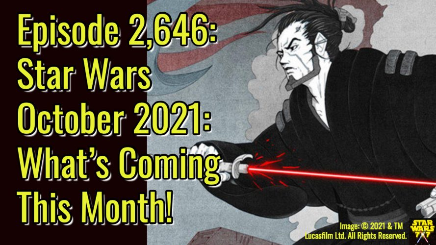 2646-star-wars-october-2021-preview-yt