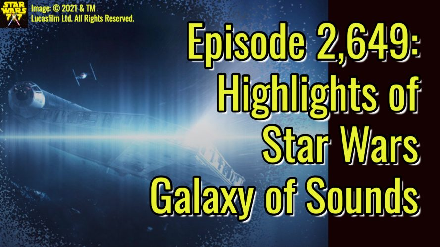 2649-star-wars-galaxy-of-sounds-yt